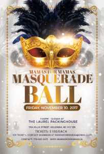 Mamas For Mamas Masquerade Ball @ The Laurel Packinghouse | Kelowna | British Columbia | Canada