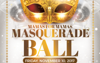 Mamas For Mamas Masquerade Ball